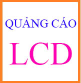 QUANG CAO LCD