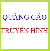 QUANG CAO TRUYEN HINH