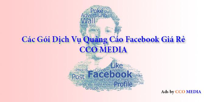 Các gói dịch vụ quảng cáo Facebook giá rẻ CCO MEDIA