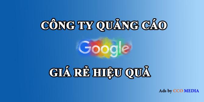 cong-ty-quang-cao-google-gia-re-hieu-qua