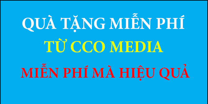 QUÀ TẶNG MIỄN PHÍ TỪ CCO MEDIA