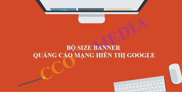 Bộ kích thước hình ảnh banner quảng cáo mạng hiển thị google